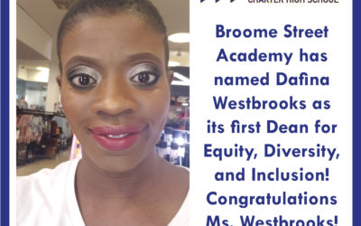 Broome Street Academy appoints Dafina Westbrooks as Dean for Equity, Inclusion and Diversity
