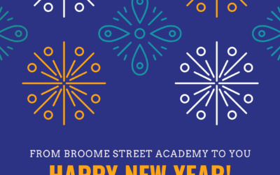 Happy New Year from Broome Street Academy!